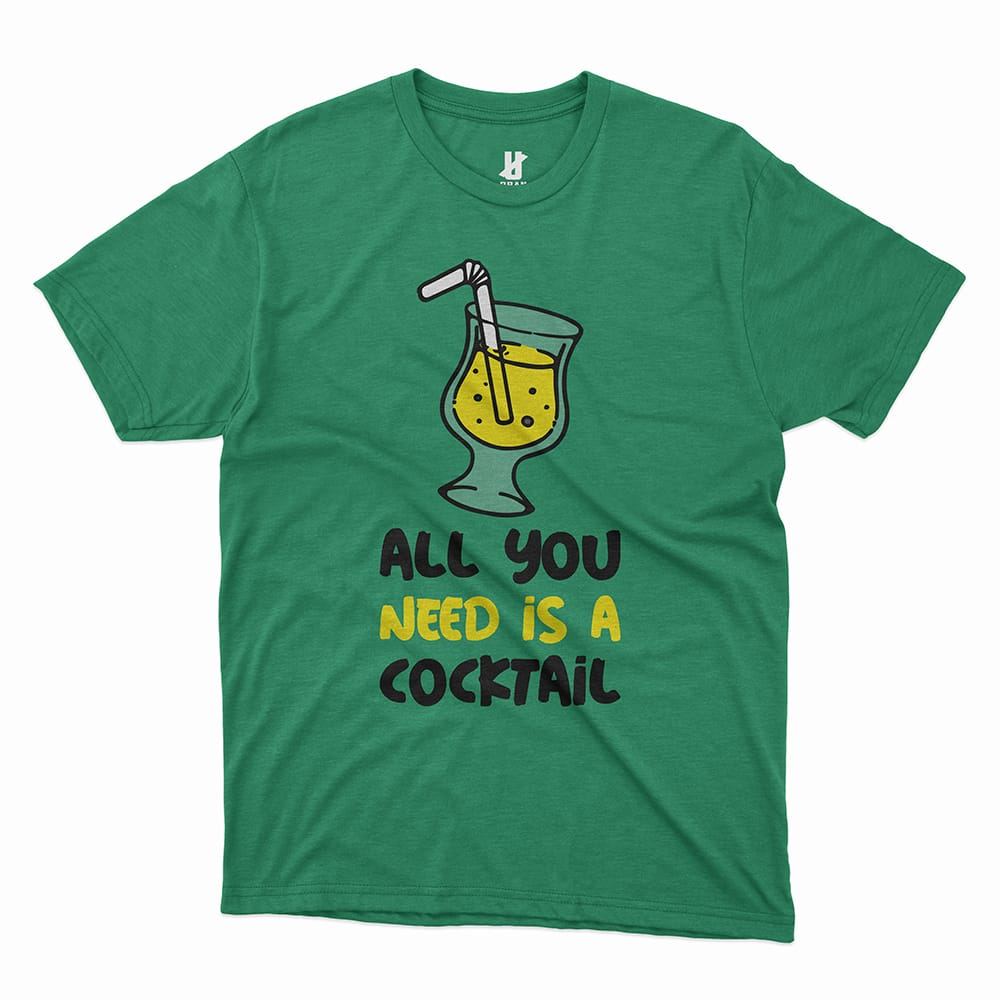 ALL YOU NEED IS A COCKTAIL - TEE