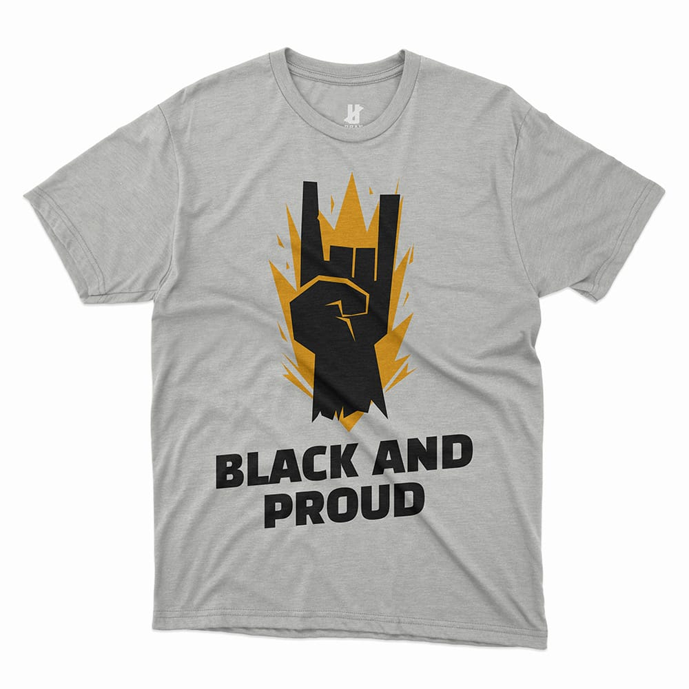 BLACK AND PROUD - TEE