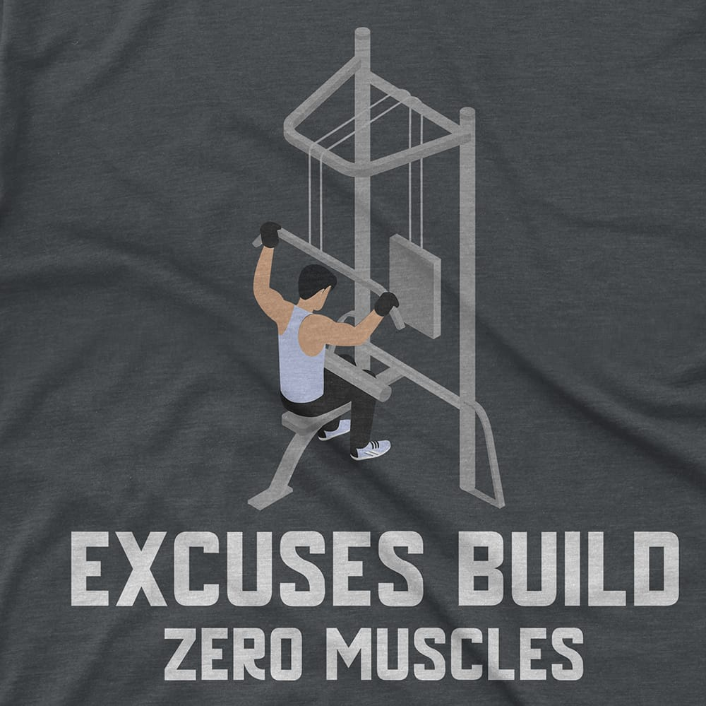 Streetwear EXCUSES BUILD ZERO MUSCLES - TEE hiphop dope clothing