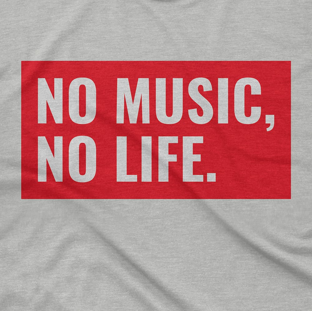 Streetwear NO MUSIC, NO LIFE - TEE hiphop dope clothing