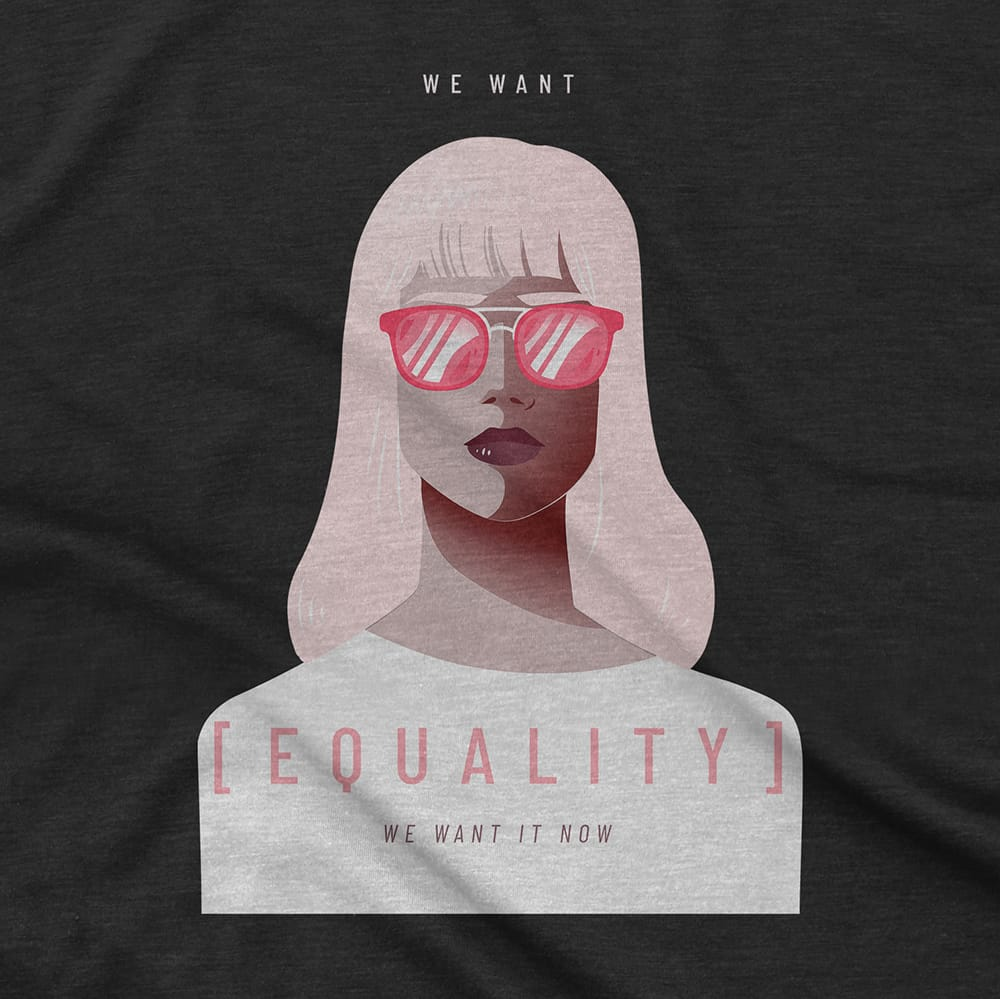 Streetwear WE WANT [EQUALITY] - TEE hiphop dope clothing