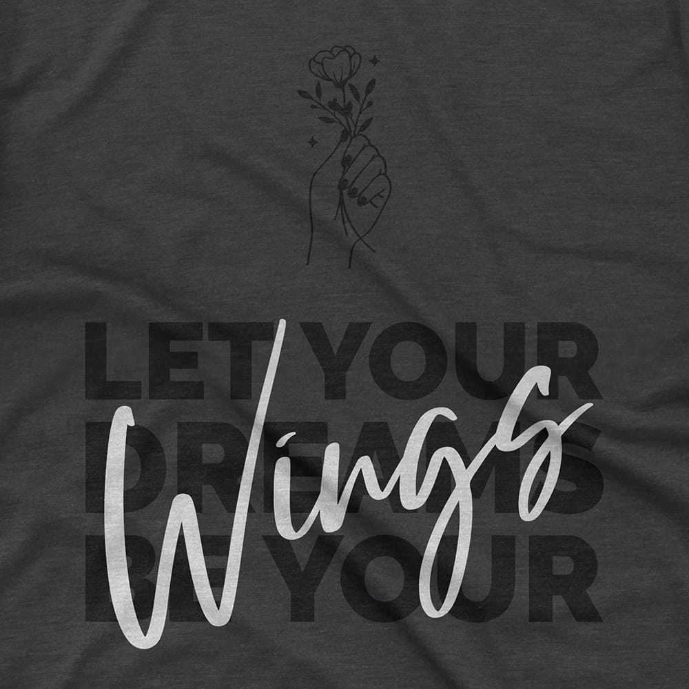 Streetwear Wings LET YOUR DREAMS BE YOUR - TEE hiphop dope clothing